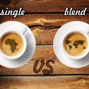 cafea single origin vs cafea blend